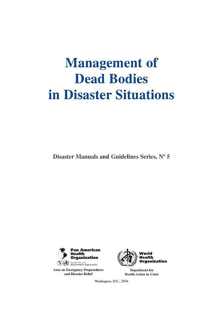 Management of Dead Bodies in Disaster Situations