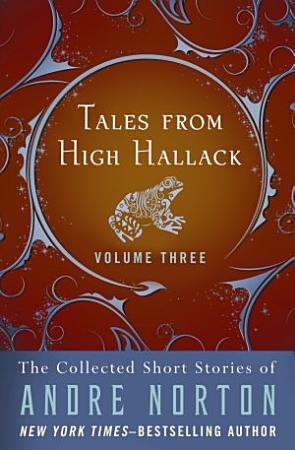 Tales from High Hallack Volume Three PDF