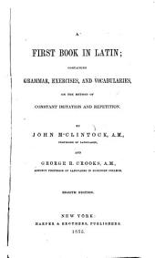 A First Book in Latin ...