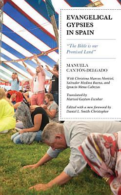 Evangelical Gypsies In Spain