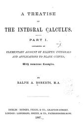 Containing an elementary account of elliptic integrals and applications to plane curves
