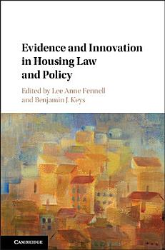 Evidence and Innovation in Housing Law and Policy PDF