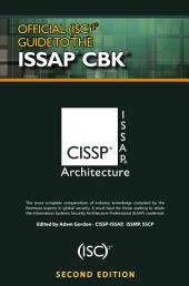 Official (ISC)2® Guide to the ISSAP® CBK: Edition 2