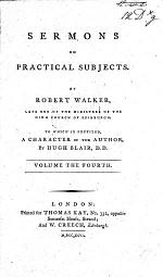 Sermons. (Sermons on practical subjects. Vol. 2-4. To which is prefixed a character of the author by Hugh Blair.).