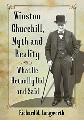 Winston Churchill  Myth and Reality