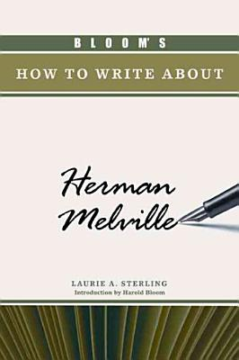 Bloom s how to Write about Herman Melville