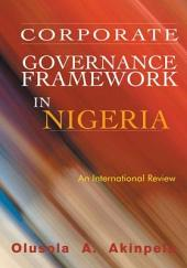 Corporate Governance Framework in Nigeria: An International Review