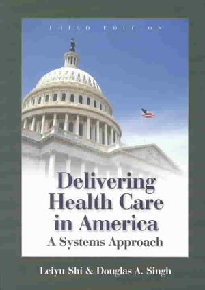 Delivering Health Care in America PDF