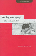 Teaching Hemingway s The Sun Also Rises PDF
