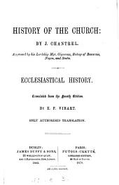 History of the Church, ecclesiastical history, tr. by E.G.Vibart