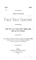 Chicago s First Half Century  1833 1883 PDF