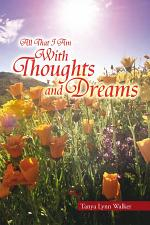 All That I Am with Thoughts and Dreams