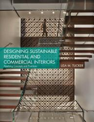 Designing Sustainable Residential And Commercial Interiors Book PDF