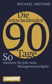 Die entscheidenden 90 Tage PDF