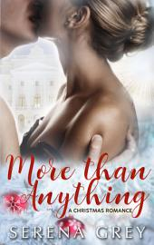 More Than Anything: A Christmas Romance