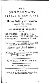 The Gentleman's Stable Directory: Or, Modern System of Farriery ... to which is Now Added a Supplement ...