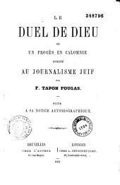 Le duel de Dieu ou un procès en calomnie intenté au journalisme juif