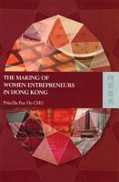 The Making of Women Entrepreneurs in Hong Kong PDF