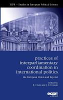 Practices of Inter Parliamentary Coordination in International Politics PDF