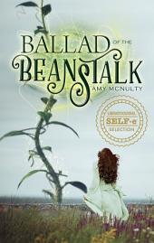 Ballad of the Beanstalk: A Romantic Fairy Tale Fantasy