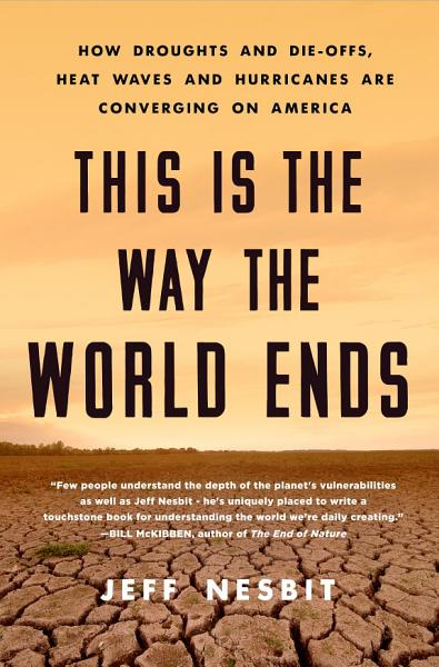 Download This Is the Way the World Ends Book