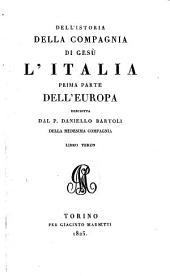 Dell'Istoria Della Compagnia Di Gesu L'Italia