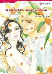 AT THE SICILIAN COUNT'S COMMAND: Harlequin Comics