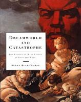 Dreamworld and Catastrophe PDF