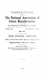 Transactions of the National Association of Cotton Manufacturers: Issue 85