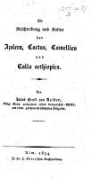 Die Beschreibung und Kultur der Azaleen  Cactus  Camellien und Calla aethiopica PDF