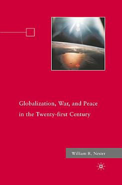 Globalization  War  and Peace in the Twenty first Century PDF