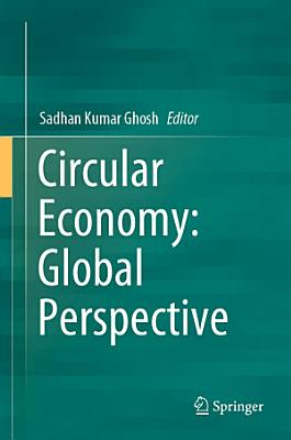 Circular Economy: Global Perspective