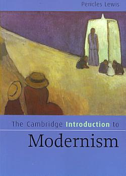 The Cambridge Introduction to Modernism PDF