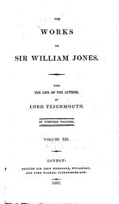 The works of Sir William Jones: Volume 13