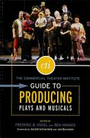 The Commercial Theater Institute Guide to Producing Plays and Musicals PDF