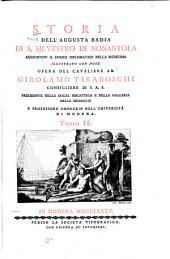 Storia dell'augusta Badia di S. Silvestro di Nonantola, aggiuntovi il Codice diplomatico della medesima: illustrato con note, Volume 2