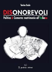 Dionorevoli. Politica & Camorra: matrimonio all'italiana
