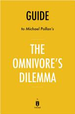 Guide to Michael Pollan's The Omnivore's Dilemma by Instaread