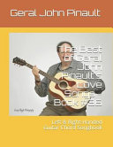The Best of Geral John Pinault s Love Songs   Book  36  Left   Right Handed Guitar Chord Songbook PDF