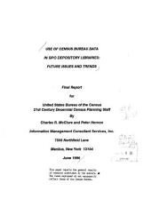 Use of Census Bureau Data in GPO Depository Libraries: Future Issues and Trends : Final Report for United States Bureau of the Census, 21st Century Decennial Census Planning Staff