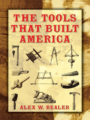 The Tools that Built America