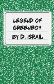The Legend Of Greenboy