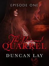 The Poisoned Quarrel: Episode 1