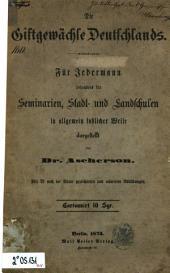 Die Giftgewächse Deutschlands: für jedermann besonders für Seminarien, Stadt- und Landschulen in allgemein faßlicher Weise dargestellt