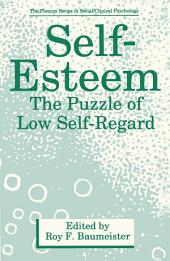 Self-Esteem: The Puzzle of Low Self-Regard