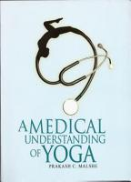 A Medical Understanding of Yoga PDF