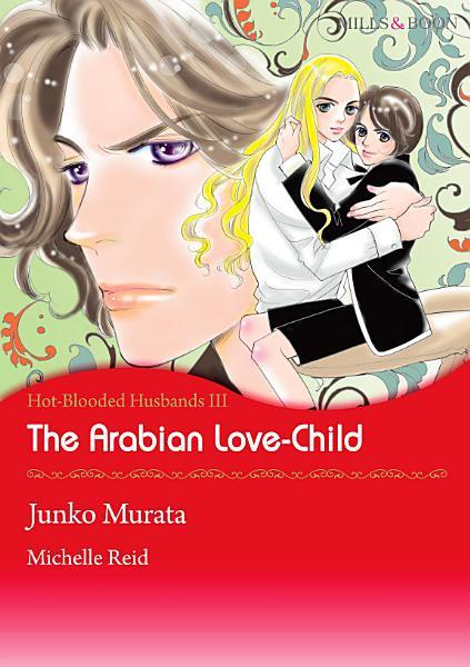 The Arabian Love Child