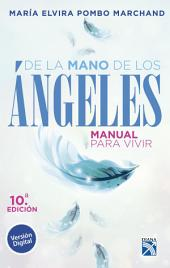 De la mano de los angeles - Manual para vivir