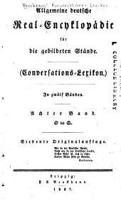 Allgemeine deutsche Real-Encyklopädie für die gebildeten Stände: Conversations-Lexikon, Band 8