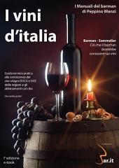 I vini d'Italia: Il manuale del barman